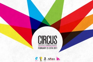 Circus – The Festival of Commercial Creativity 2011