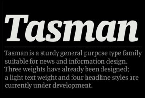The Typeface: Tasman