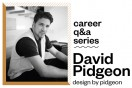 Career Q+A Series: David Pidgeon