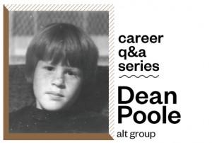Career Q+A Series: Dean Poole