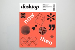 desktop's summer issue is out