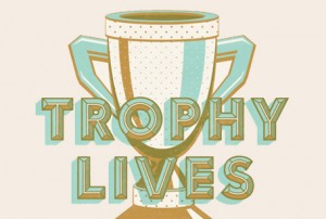 The Hungry Workshop – Trophy Lives