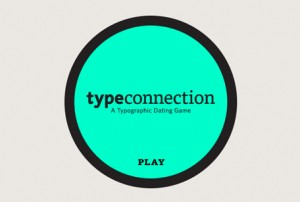 Typographic dating game