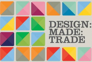 DESIGN:MADE:TRADE launches