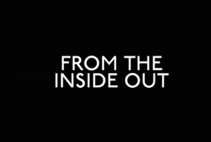 Part 3: From the inside out