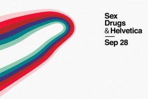 Sex, Drugs & Helvetica conference