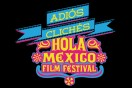 Win tickets to Hola Mexico Film Festival