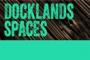 Docklands Spaces