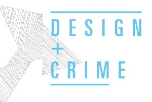 Design & Crime