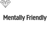 Mentally Friendly