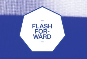 Flash Forward &#8211; part one