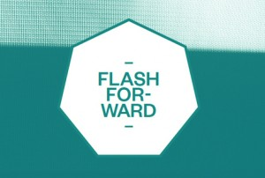 Flash Forward &#8211; part two