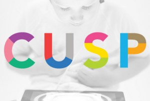 CUSP: Designing into the Next Decade