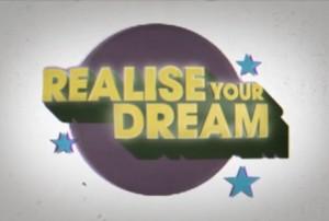 A Realise Your Dream public service announcement