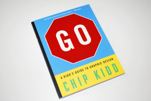 Chip Kidd's Guide To Graphic Design, For Kids