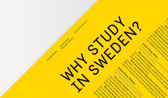 Sweden Sans used in a brochure urging an international audience to 'Study in Sweden'. Image from Söderhavet.